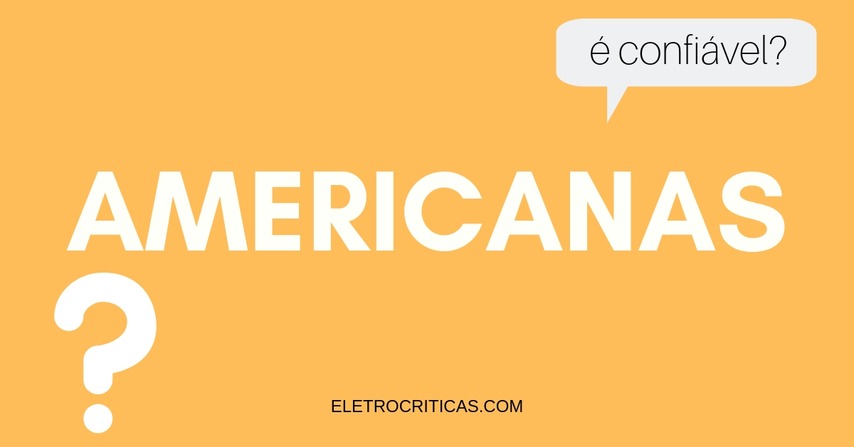 americanas é confiável?