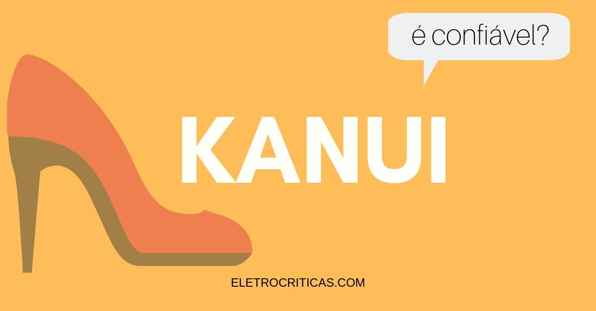 Kanui é seguro