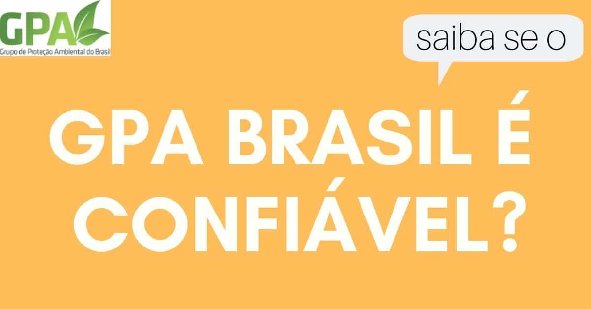 gpa brasil é seguro