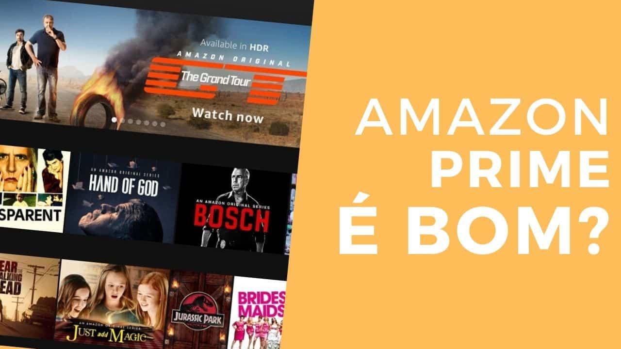 Amazon Prime é bom?