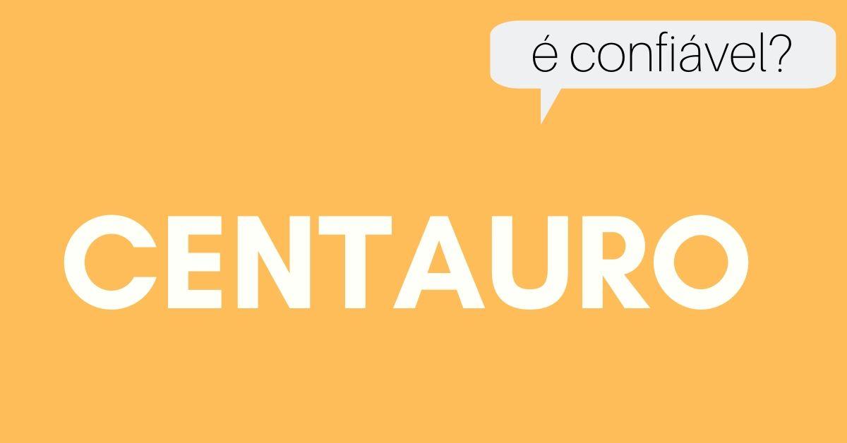 centauro é confiável?