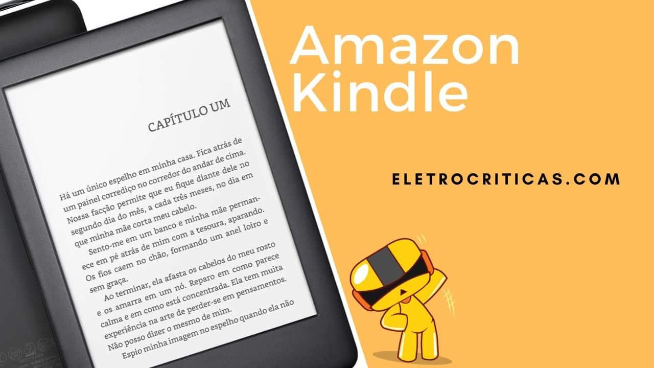 Kindle vale a pena? Saiba tudo sobre o aparelho de leitura.