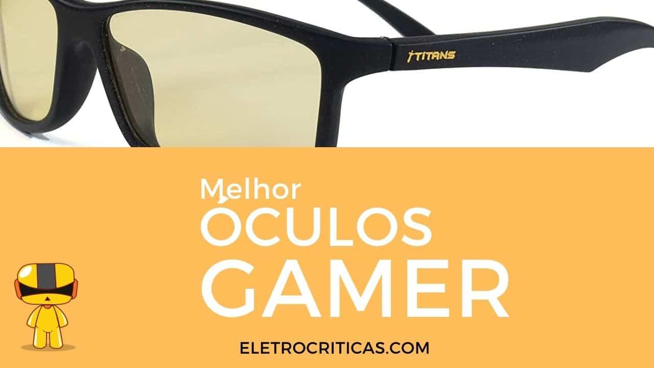 melhor óculos gamer com foto de um modelo na parte de cima