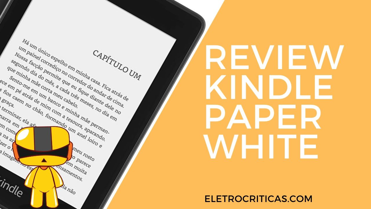 Kindle Paperwhite é bom? – Review Completo