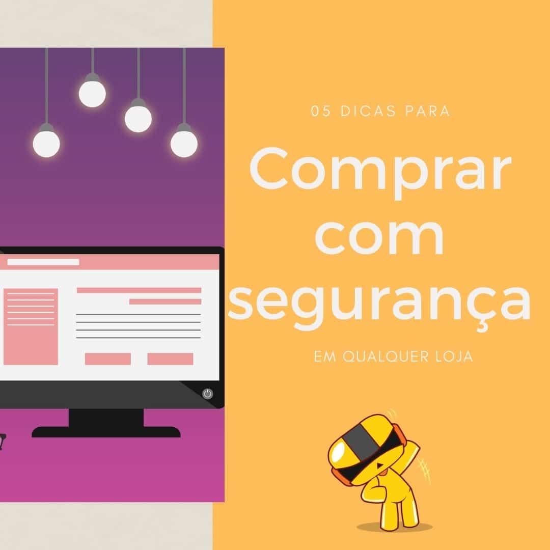 05 cuidados ao comprar online no Brasil que você deve tomar