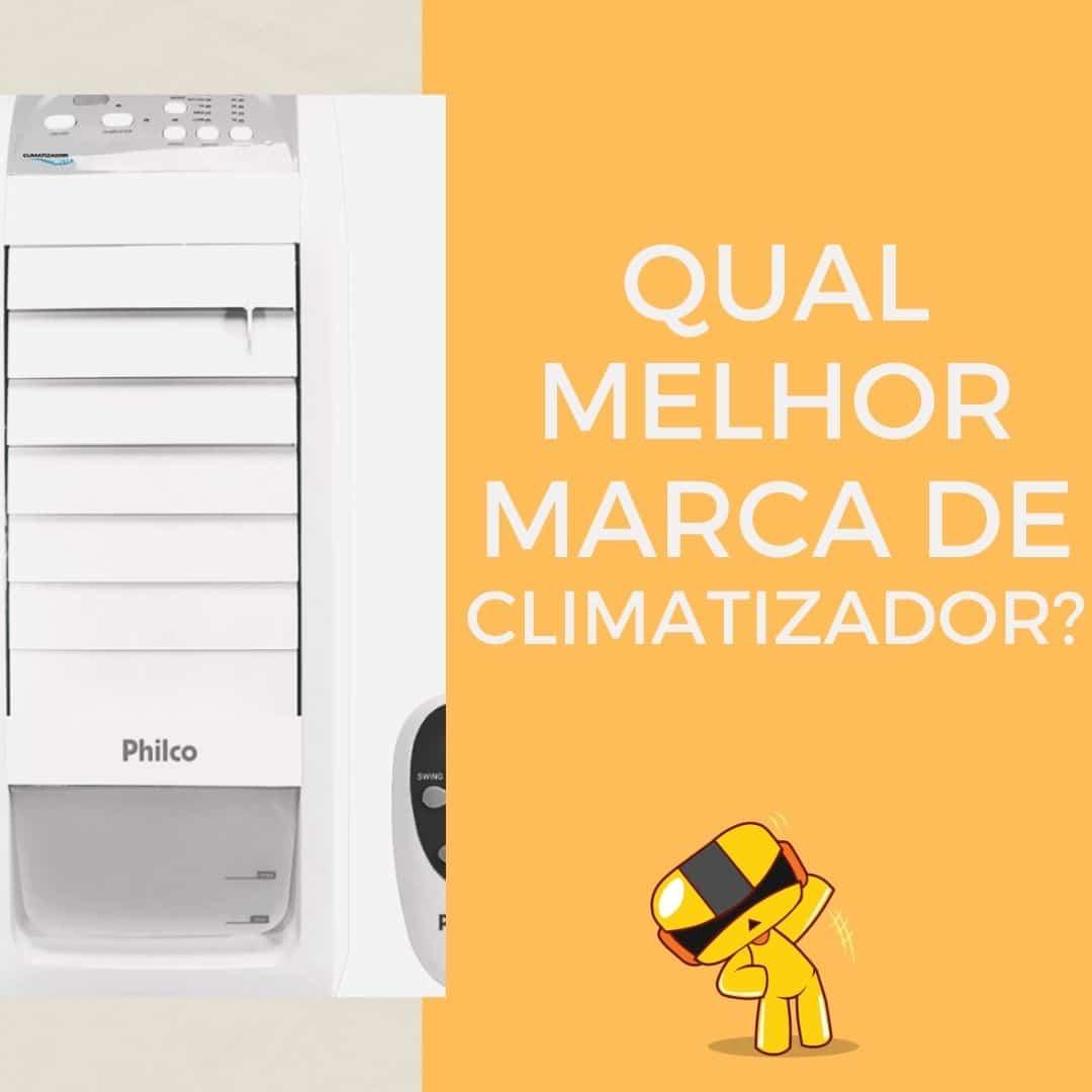 Qual a melhor marca de climatizador de ar no mercado?