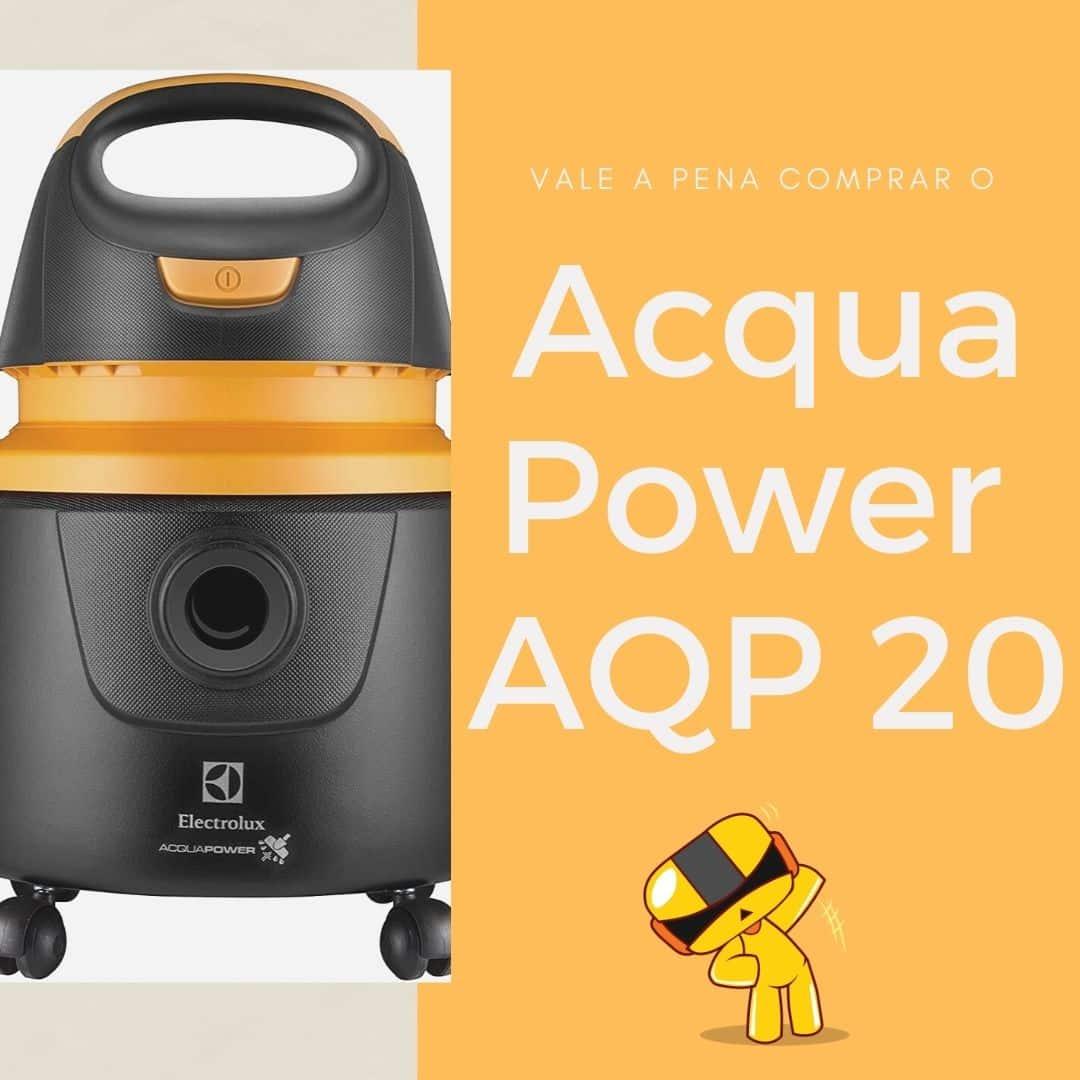 Aspirador de pó e água electrolux 1200w – acqua power aqp20 presta?